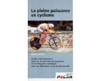 """Polar Le Livre """"La pleine puissance en cyclisme"""""""